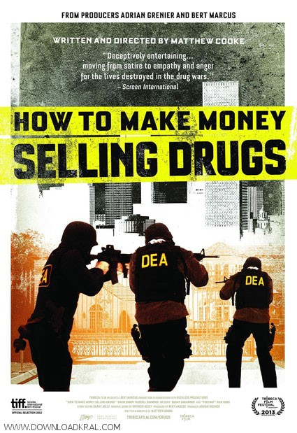How to Make Money Selling Drugs 2012  (3)